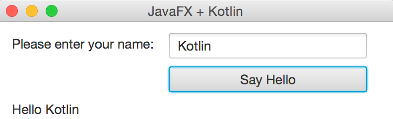 Writing JavaFX applications with Kotlin – Andres Almiray